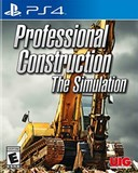 Professional Construction: The Simulation (PlayStation 4)
