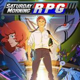 Saturday Morning RPG (PlayStation 4)