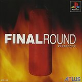 Final Round, The (PlayStation)