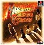 Merriment Carrying Caravan (PlayStation)