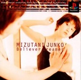 Mizutani Junko: Believer Dreamer (PlayStation)
