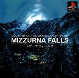 Mizzurna Falls: Country of the Woods and Repose (PlayStation)