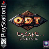 O.D.T. - Escape...Or Die Trying (PlayStation)