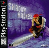 Shadow Madness (PlayStation)