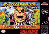 Skuljagger: Revolt of the Westicans (Super Nintendo)