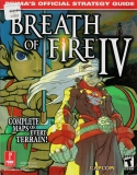 Breath of Fire IV -- Official Strategy Guide (guide)
