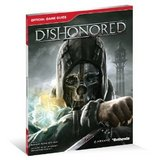 Dishonored -- BradyGames Signature Series Guide (guide)