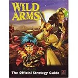 Wild Arms -- Official Strategy Guide (guide)