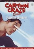 Cartoon Craze Presents: Superman: Showdown (DVD)