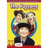 Fuccons: Meet the Fuccons!, The (DVD)