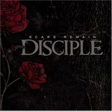 Scars Remain (Disciple)