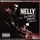 Da Derrty Versions: The Reinvention (Nelly)