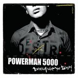 Destory What You Enjoy (Powerman 5000)